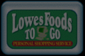 Lowes FoodsTo Go
